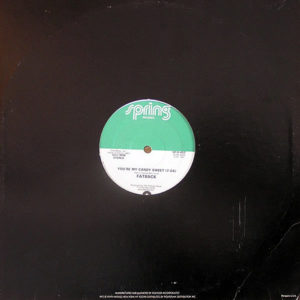 FATBACK – You're My Candy Sweet/King Tim III ( Personality Jock )