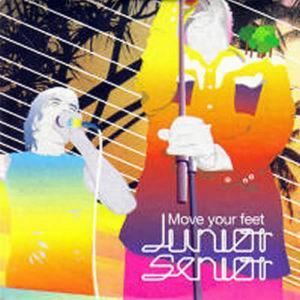 JUNIOR SENIOR – Move Your Feet