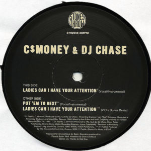 C$MONEY & DJ CHASE – Ladies Can I Have Your Attention