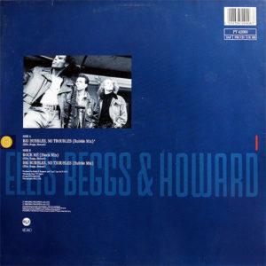 ELLIS BEGGS & HOWARD – Big Bubbles, No Troubles
