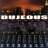 DUJEOUS - City Limits