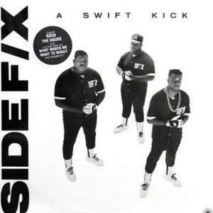 SIDE F/X - A Swift Kick