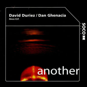 DAVID DURIEZ & DAN GHENACIA - Once EP