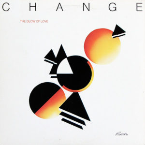 CHANGE – The Glow Of Love