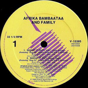 AFRIKA BAMBAATAA & FAMILY – Shout It Out