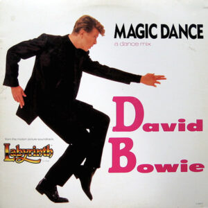 DAVID BOWIE – Magic Dance