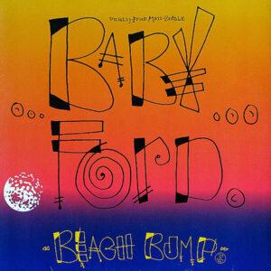 BABY FORD - Beach Bump