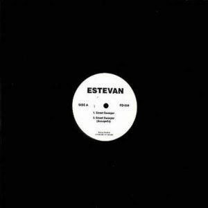 ESTEVAN - Hit U Up/Street Sweeper