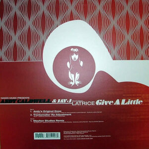 ANDY CALDWELL & JAY-J feat LATRICE – Give A Little
