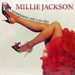 MILLIE JACKSON – Something You Can Feel