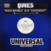 QWES - Hush Bounce/Everybody