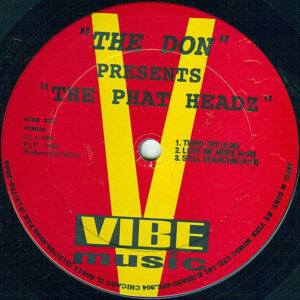 THE DON presents - The Phatheadzs EP