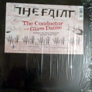 THE FAINT - The Conductor/Glass Danse