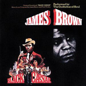 JAMES BROWN – Black Caesar O.S.T.