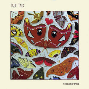TALK TALK – The Color Of Spring