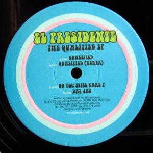 EL PRESIDENTE - The Qualified EP