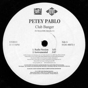PETEY PABLO – Club Banger