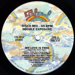 DOUBLE EXPOSURE / THE SALSOUL ORCHESTRA – My Love Is Free/ It Don't Have To Be Funky ( To Be A Groove )