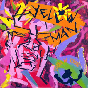 YELLOWMAN – Strong Me Strong