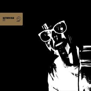 MATTHEW DEAR - EP 2