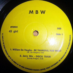 VARIOUS - Be Thankful For What/Disco Train/Ain't No Stoppin' Us Now/Airport Of Love