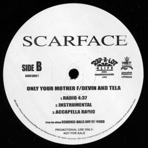 SCARFACE – Spend The Night/Only Your Mother