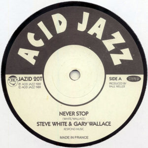 STEVE WHITE & GARY WALLACE - Never Stop