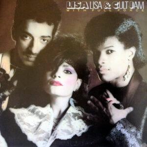 LISA LISA & CULT JAM With FULL FORCE - Lisa Lisa & Cult Jam