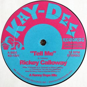 RICKEY CALLOWAY – Tell Me
