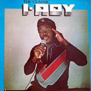 I-ROY - The Classic