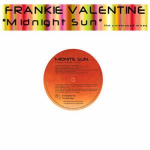 FRANKIE VALENTINE – Midnite Sun Part 1