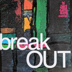THE JAMES TAYLOR QUARTET - Breakout