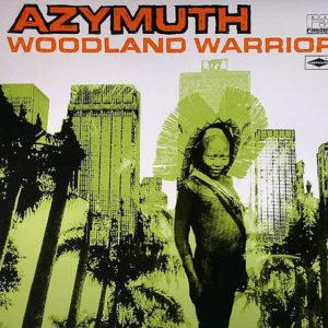 AZYMUTH – Woodland Warrior