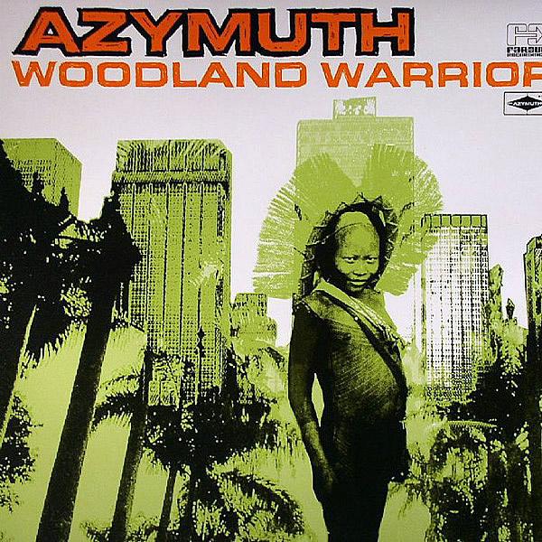 AZYMUTH - Woodland Warrior