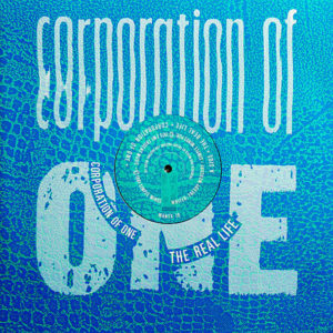 CORPORATION OF ONE - The Real Life