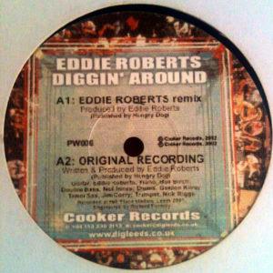 EDDIE ROBERTS – Diggin' Around