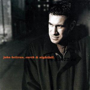 JOHN BELTRAN - Earth & Nightfall