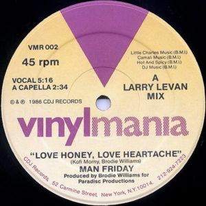MAN FRIDAY - Love Honey, Love Heartache