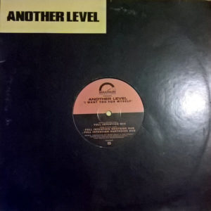 ANOTHER LEVEL – I Want You For Myself