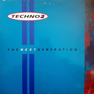 VARIOUS – Techno 2 The Next Generation