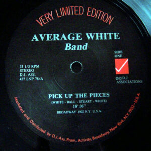 AVERAGE WHITE BAND - Pick Up The Pieces/I'm The One/Cut The Cake