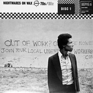 NIGHTMARES ON WAX – 70s 80s Disc One