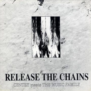 CENTRY meets MUSIC FAMILY – Release The Chain