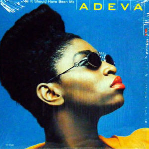 ADEVA – It Should Have Been Me