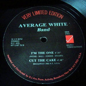 AVERAGE WHITE BAND – Pick Up The Pieces/I'm The One/Cut The Cake