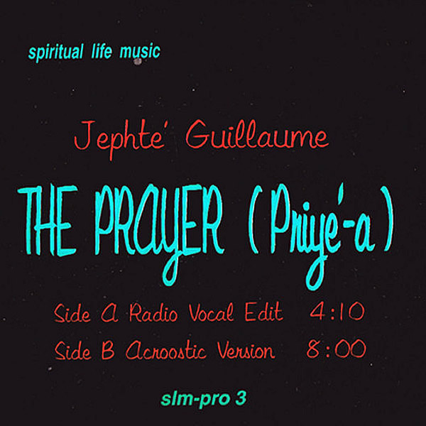 JEPHTE' GUILLAUME - The Prayer