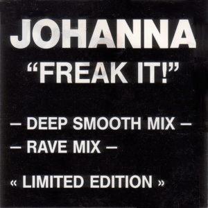 JOHANNA - Freak It! Remix