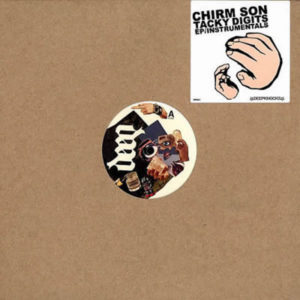CHIRM SON – Tacky Digits EP