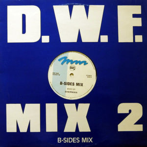 FRANK DE WULF / SHERMAN – D.W.F. Mix 2 / B-Sides Mix
