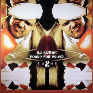 DJ SNEAK – Pound For Pound Round 2